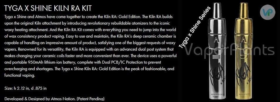 Atmos Kiln RA Tyga X Shine Vaporizer Pen Information