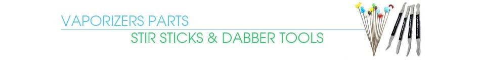 Dab Tools, Dabber and Dabbing Tool Essentials & Stir Sticks